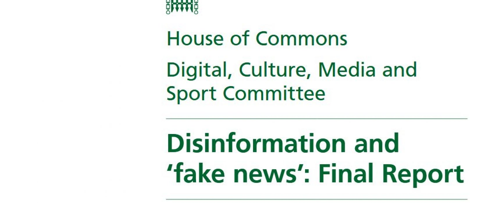 Disinformation and 'fake news': Final Report by House of Commons