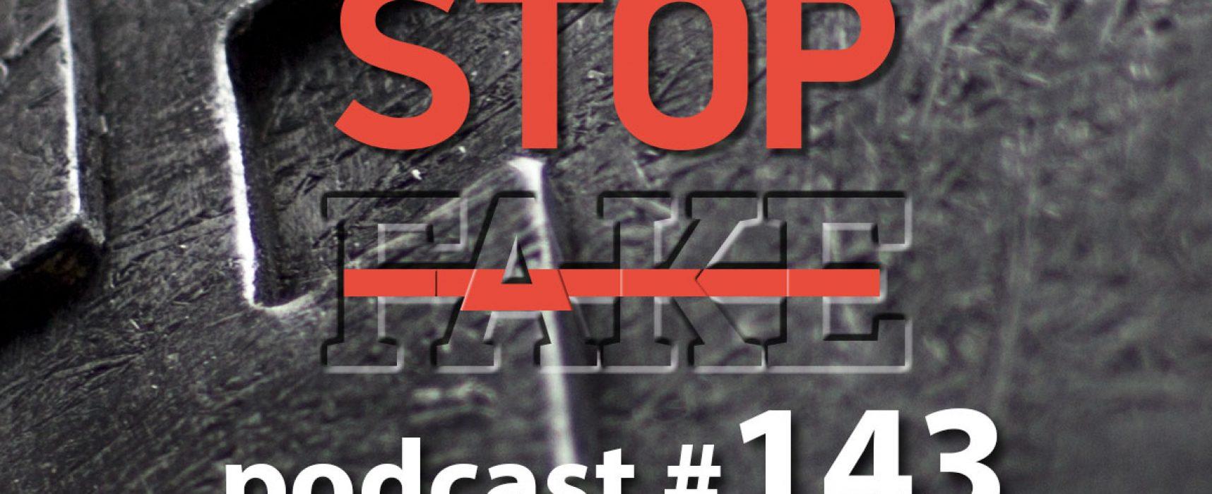 StopFake podcast #143