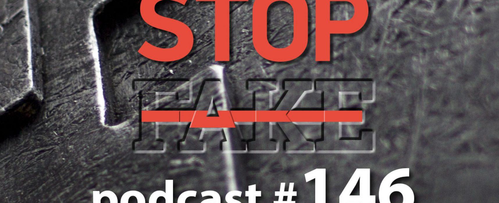 StopFake podcast #146
