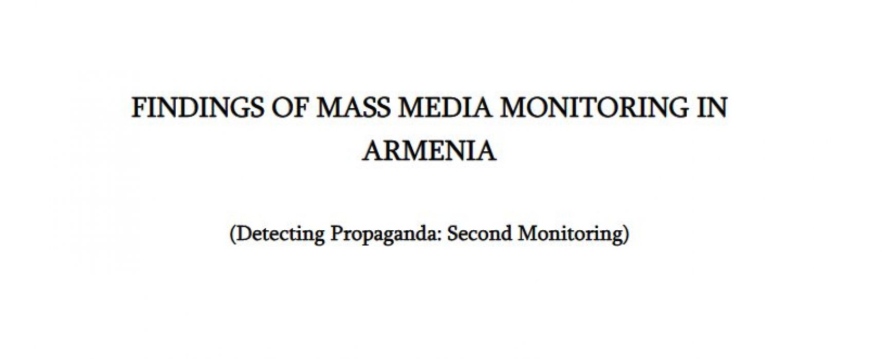 Findings of mass media monitoring in Armenia: Detecting propaganda (second monitoring)