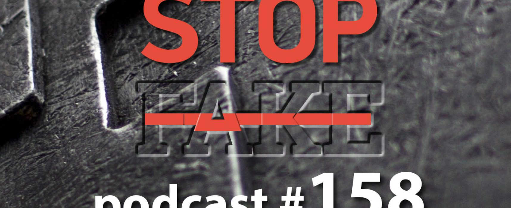 StopFake podcast #158