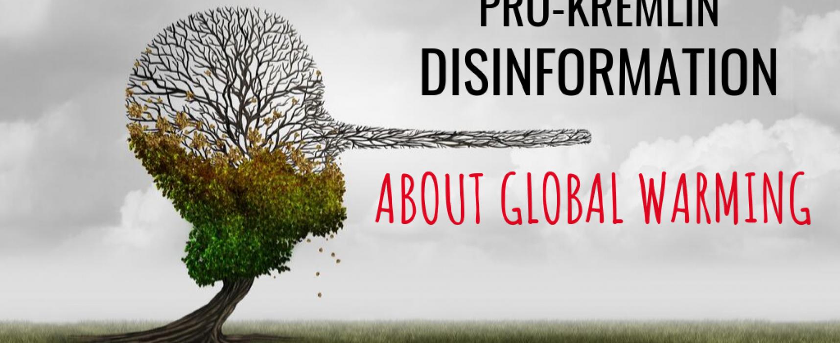 Prokremelská média o globálním oteplování: fakta a narativy