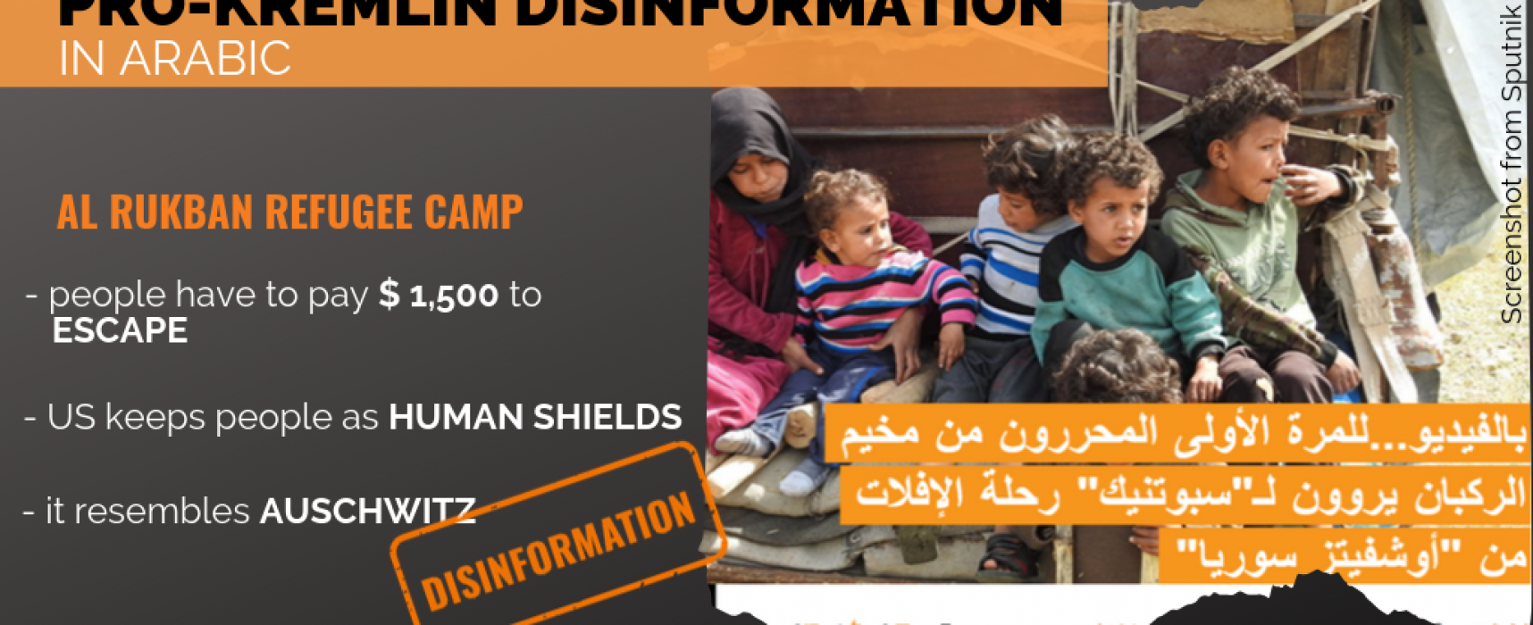 "Sputnik and RT manipulation in Arabic: Al Rukban as a ""Nazi Camp"""