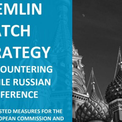 KREMLIN WATCH STRATEGY for Countering Hostile Russian Interference