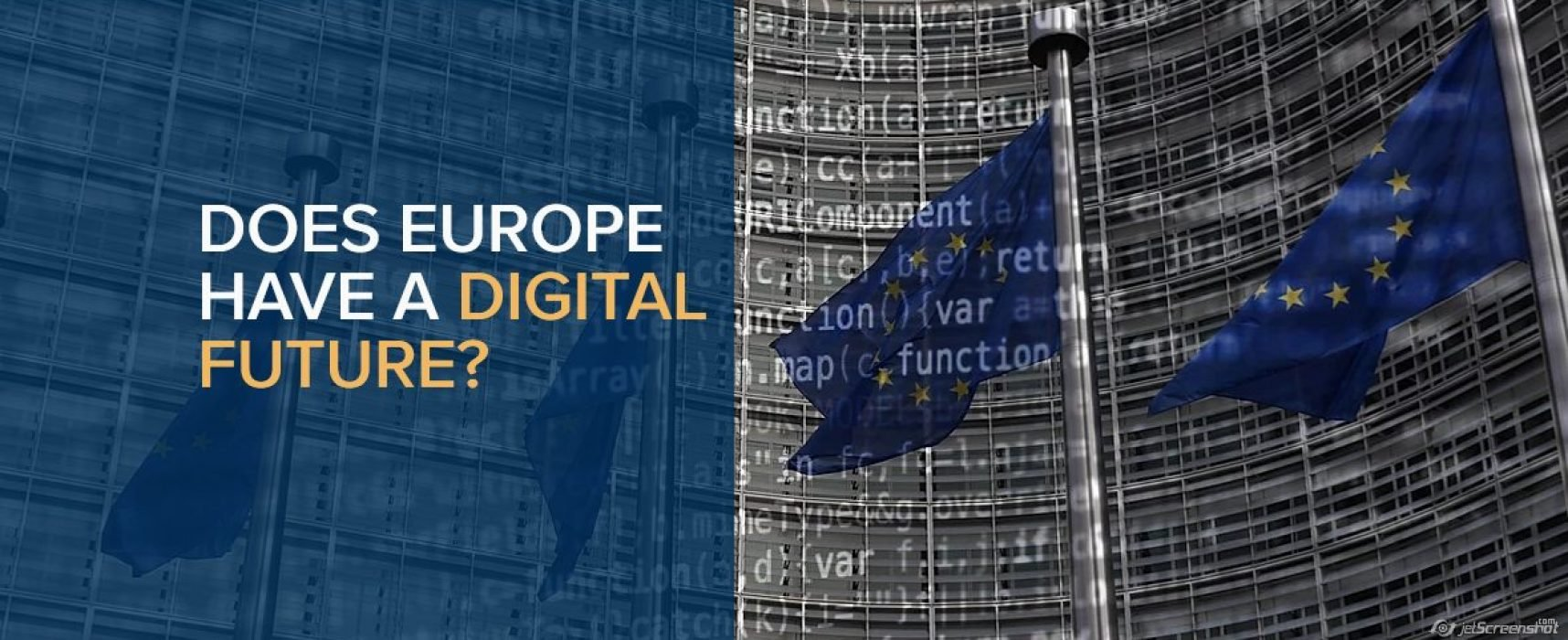 Does Europe have a digital future?