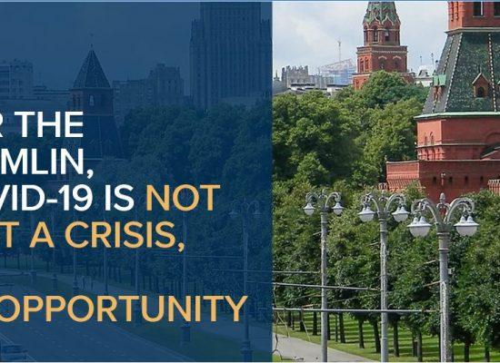 Für den Kreml ist COVID-19 nicht nur eine Krise, es ist eine Chance
