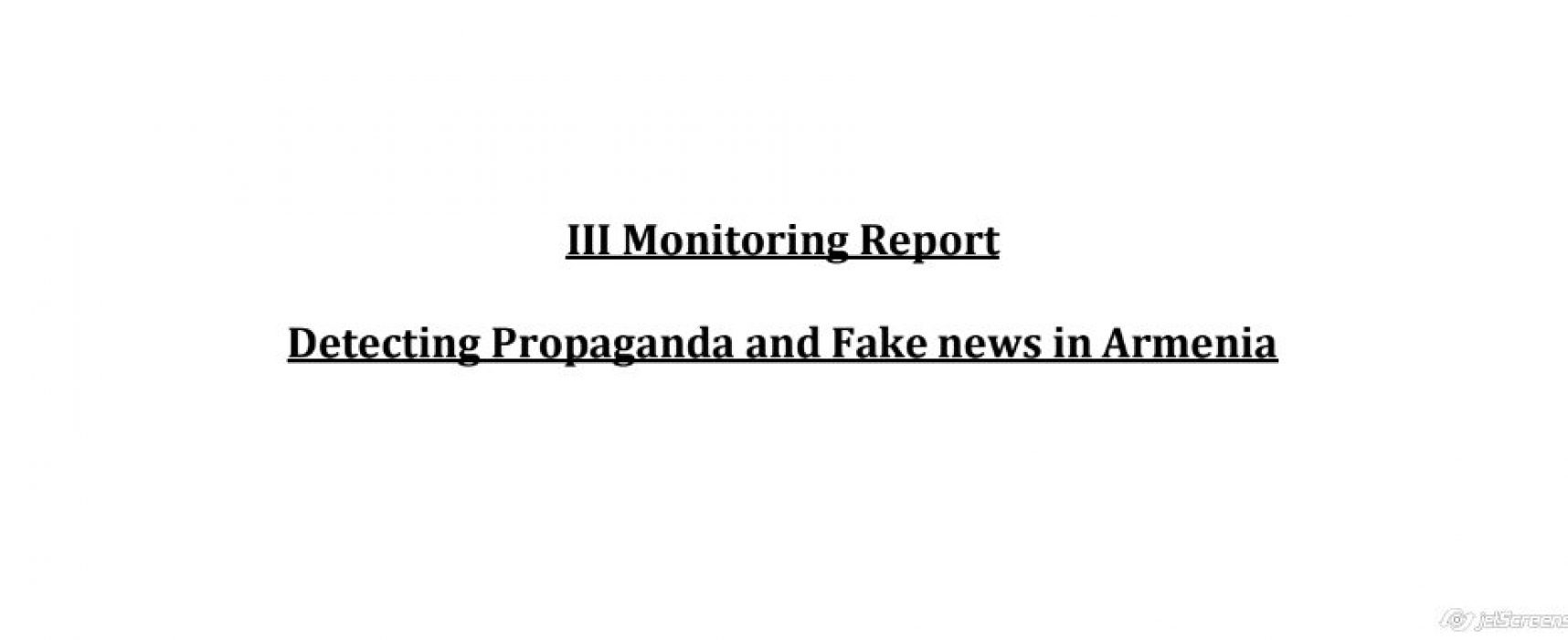 Armenia: Detecting propaganda and fake news – III monitoring report