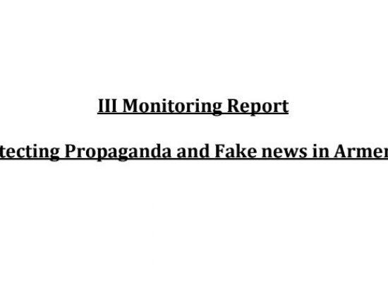 Armenia: Detecting propaganda and fake news – III monitoring report