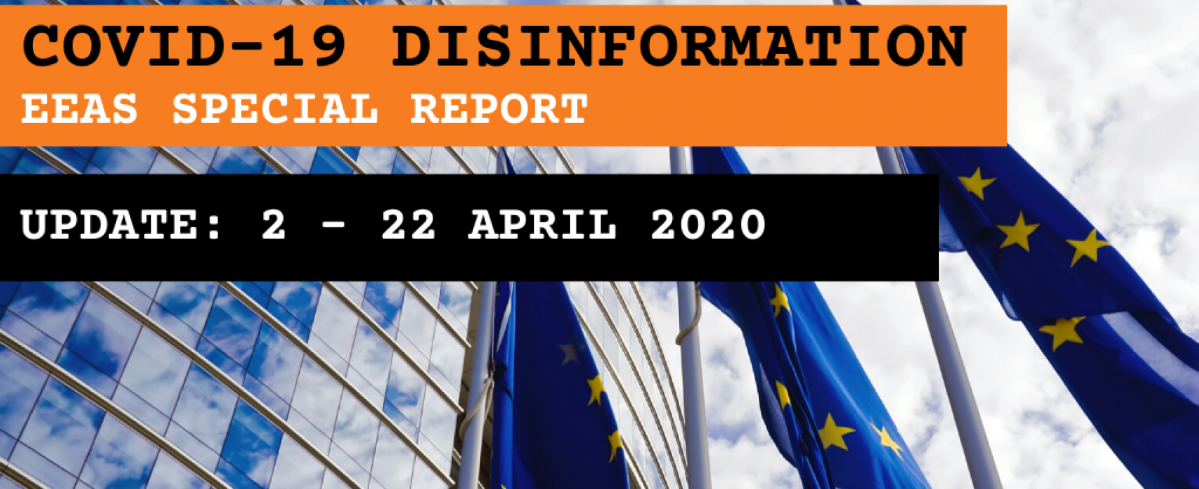EEAS special report update: short assessment of narratives and disinformation around the COVID-19/Coronavirus pandemic (updated 2 – 22 April)