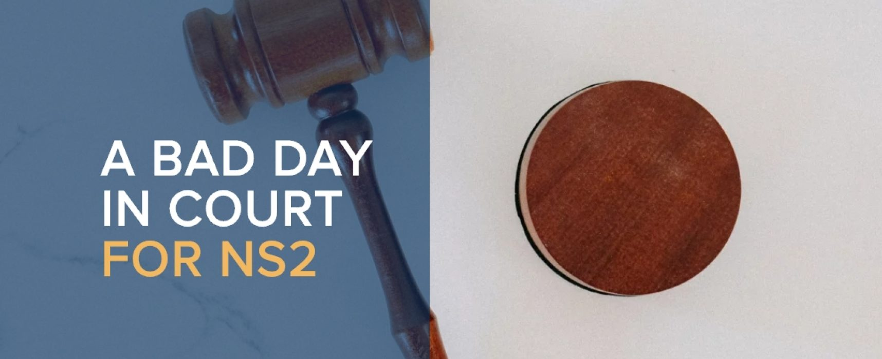 A bad day in court for NS2: litigation, disinformation, and Russia's energy weapon