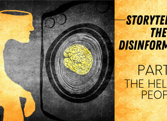 Storytelling the Disinformation. Part 5